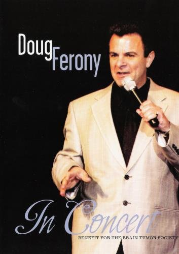 Doug Ferony In Concert: Benefit for the Brain Tumor Society