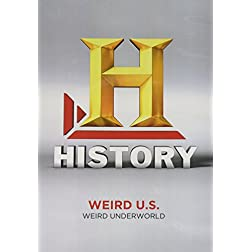 Weird U.S.: Weird Underworld