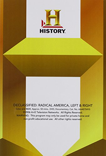 Declassified: Radical America Left & Right