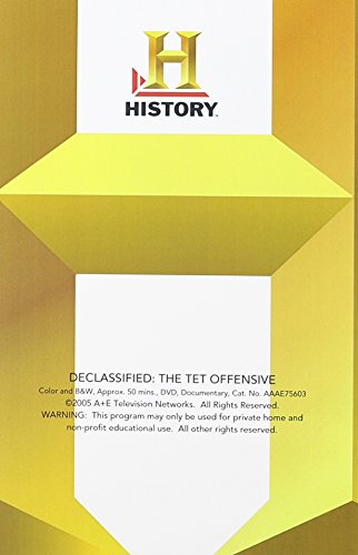 Declassified: The Tet Offensive