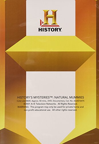 History's Mysteries: Natural Mummies