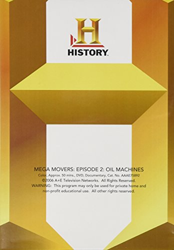 Mega Movers: Episode 2: Oil Machines