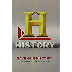 Save Our History: The World War II Memorial