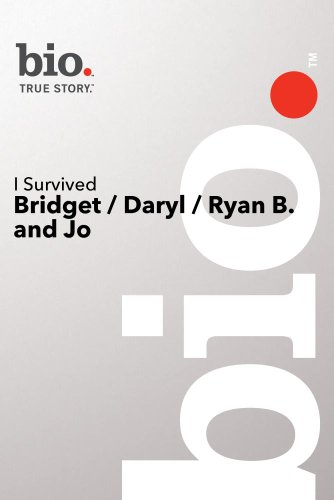 Bio --I Survived: Bridget/ Daryl/ Ryan And John (Pilot) Dvd