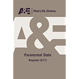 A&E -- Paranormal State: Requiem