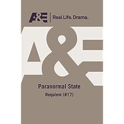A&E -- Paranormal State: Requiem