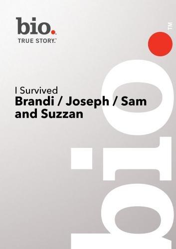 Bio --I Survived: Brandi/ Joseph/ Sam And Suzanne Dvd