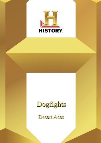 History -- Dogfights: Desert Aces