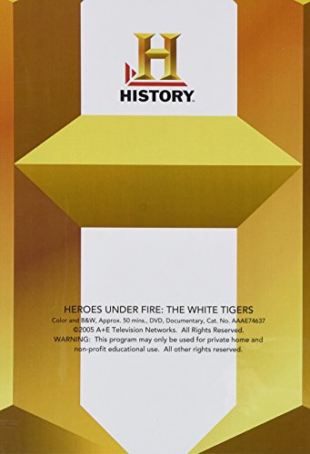 Heroes Under Fire: The White Tigers