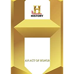 History  --  An Act Of Honor