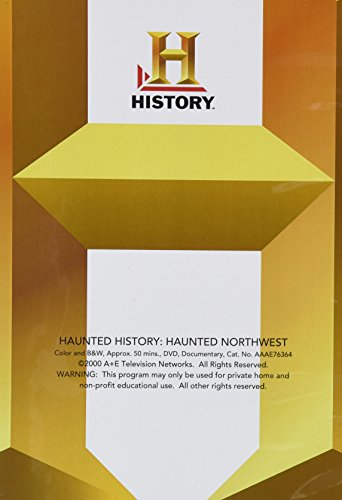 Haunted History: Haunted Northwest