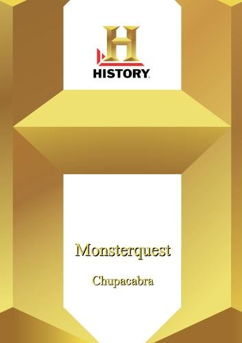 History --Monsterquest: Chupacabra