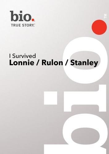Bio --I Survived: Lonnie / Rulon / Stanley