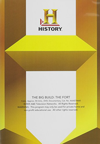 The Big Build: The Fort