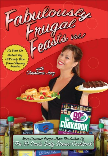 Fabulously Frugal Feasts Vol 1