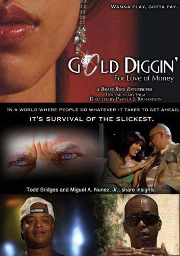 """""""GOLD DIGGIN': For Love of Money"""""""