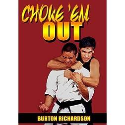Choke Em Out Volume 1