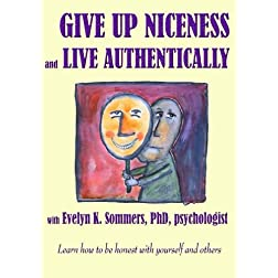 Give up Niceness and Live Authentically