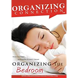 Organizing The Bedroom- From Cluttered Nightmares to Sweet Dreams