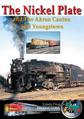 The Nickle Plate and the Akron Canton and Youngstown