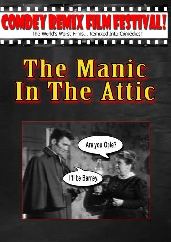 Tony Trombo's: THE MANIC IN THE ATTIC!
