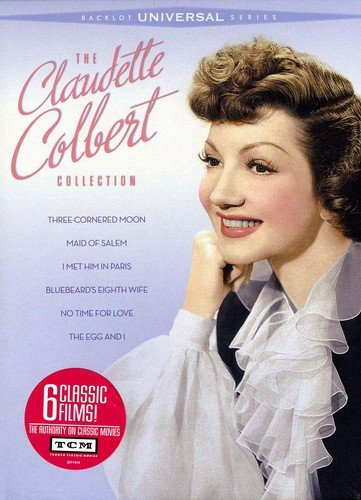 The Claudette Colbert Collection (Three-Cornered Moon / Maid of Salem /  I Met Him in Paris / Bluebeard's Eighth Wife / No Time for Love / The Egg and I)