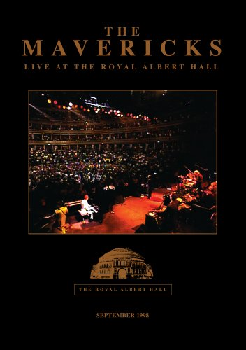 The Mavericks: Live at Royal Albert Hall