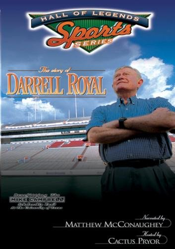 THE STORY OF DARRELL ROYAL (Narrated by Matthew McConaughey)
