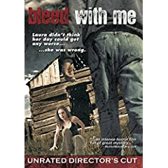 Bleed With Me (Unrated Directors Cut)