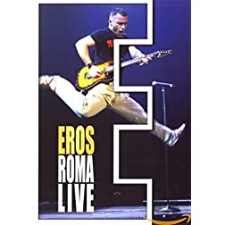 Eros Roma Live