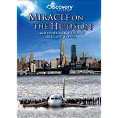 Miracle on the Hudson and Other Extraordinary Air Crash Events