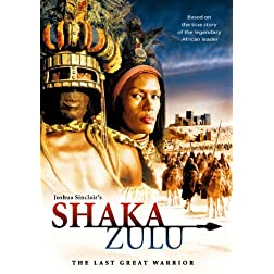 Shaka Zulu: The Last Great Warrior (Full)