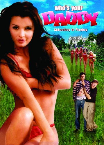 Who's Your Daddy (2005) (Rated) (Ws)
