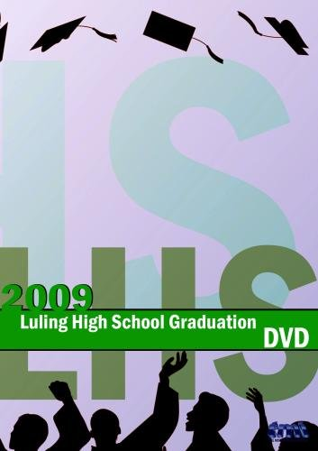 2009 Luling High School Graduation
