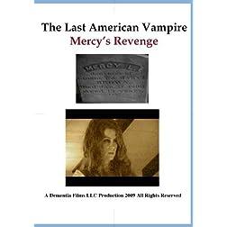 The Last American Vampire, Mercy's Revenge