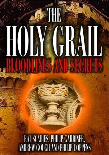 The Holy Grail: Bloodlines and Secrets