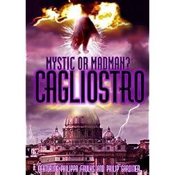 Cagliostro: Madman or Mystic?
