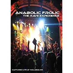 Anabolic Frolic: The Rave Experience