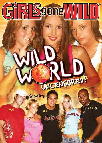 Girls Gone Wild: Wild World