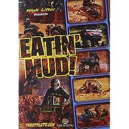 Eatin' Mud