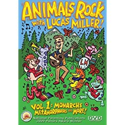 Animals Rock with Lucas Miller! Vol. 1 Monarchs, Metamorphosis and More!
