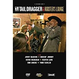 Tail Dragger & His Chicago Blues Band - Live At Rooster's Lounge