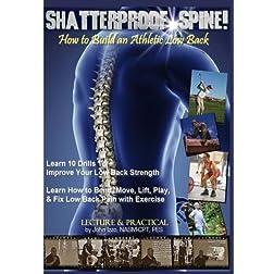 Shatterproof Spine