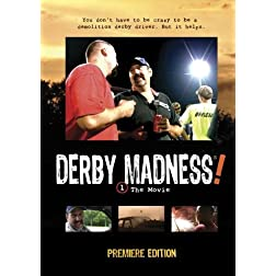 DERBY MADNESS! The Movie
