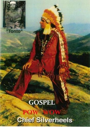 Gospel POW WOW Chief Silverheels