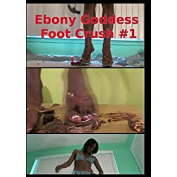 Ebony Goddess Foot Worship Crush Fetish #1