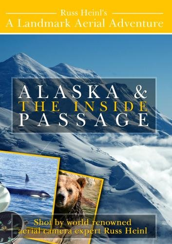 Aerial Adventures Alaska and the Inside Passage
