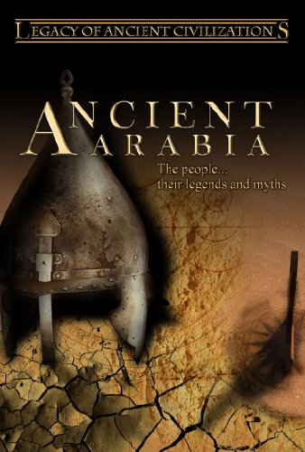 Legacy of Ancient Civilizations Ancient Arabia (PAL)