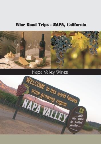 Wine Roads Trips Napa, California