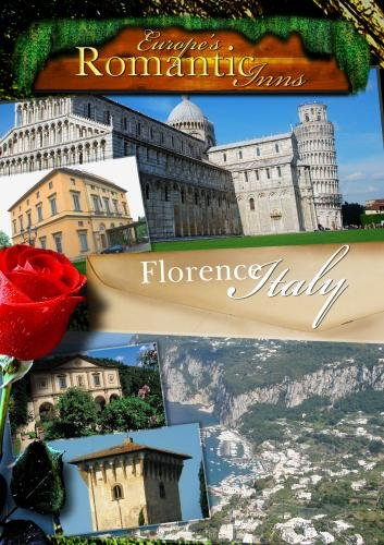 Europe's Classic Romantic Inns Florence (PAL)
